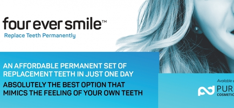 Four Ever Smile Permanent Tooth Replacement System: NOW available at Pure Dental!!!